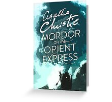 Mordor on the Orient Express Greeting Card