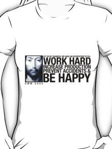 Work Hard ... T-Shirt