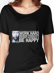 Work Hard ... Women's Relaxed Fit T-Shirt