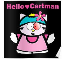 Cartman // Hello Kitty Poster