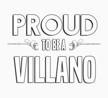 Proud to be a Villano. Show your pride if your last name or surname is Villano Kids Clothes