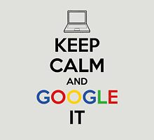 Keep Calm and Google It T-Shirt