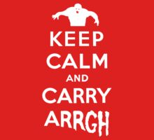 Keep Calm and Carry Arrgh! by 316894
