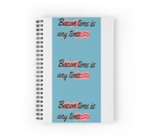 Bacon time Spiral Notebook