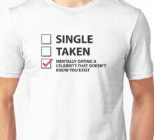 Single Taken Mentally Dating Unisex T-Shirt