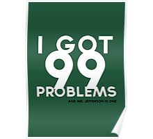 Mark Jefferson 99 Problems Poster