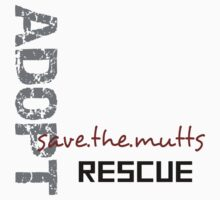 Save The Mutts Adopt.Rescue Baby Tee