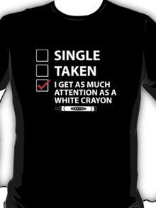Single Taken White Crayon T-Shirt