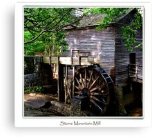 Stone Moutain Grist Mill Canvas Print