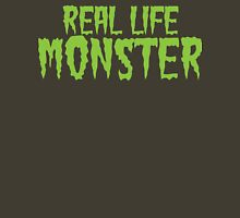 Real Life Monster Unisex T-Shirt