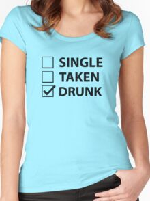 Single Taken Drunk Women's Fitted Scoop T-Shirt