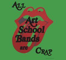 All Art School Bands are Crap by meika loofs samorzewski