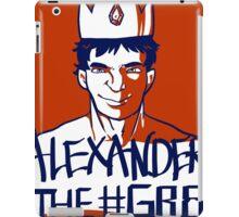 Alexander the GR8 iPad Case/Skin