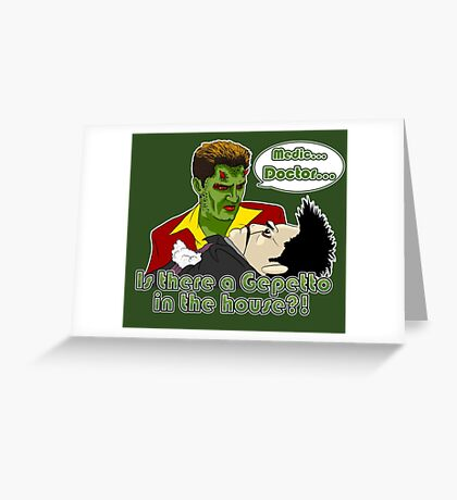 Angel - Is There a Gepetto in the House?! (Buffy) Greeting Card