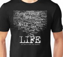 Life (White text) Unisex T-Shirt