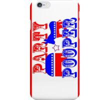 Election Party Pooper iPhone Case/Skin