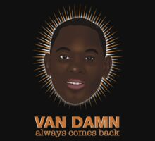 Van Damn always comes back by Ikado Art