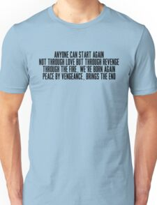 Anyone Can Start Again Unisex T-Shirt
