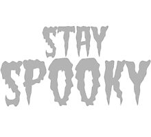 Stay Spooky Photographic Print