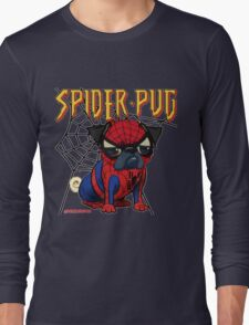 SPIDERPUG Long Sleeve T-Shirt