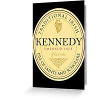 Irish Names Kennedy Greeting Card
