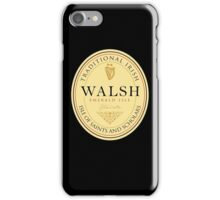 Irish Names Walsh iPhone Case/Skin