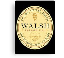 Irish Names Walsh Canvas Print