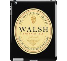 Irish Names Walsh iPad Case/Skin