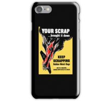Your Scrap Brought It Down - WW2 iPhone Case/Skin