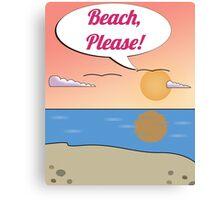 Beach Please (Print) Canvas Print