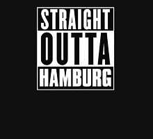 Straight outta Hamburg! T-Shirt