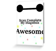 Scan Complete Greeting Card