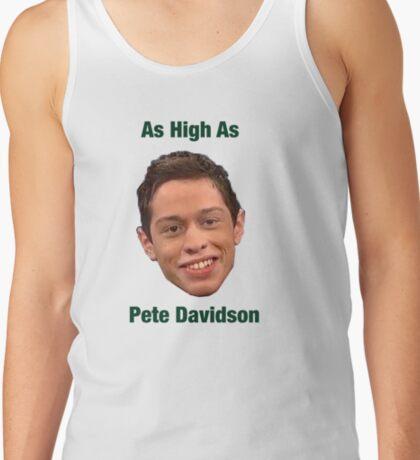 Pete Davidson-- High Tank Top