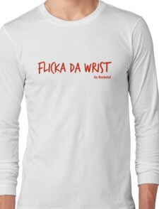 Flicka Da Wrist Long Sleeve T-Shirt