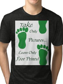 Leave Only Foot Prints Tri-blend T-Shirt