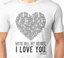 With All My Heart Unisex T-Shirt
