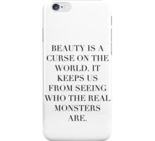 Simplistic Quote - On: Beauty iPhone Case/Skin