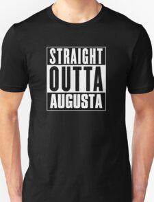Straight outta Augusta! T-Shirt