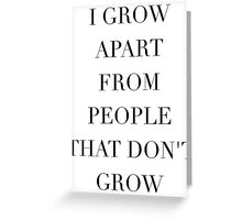 Simplistic Quote - On: Growth Greeting Card