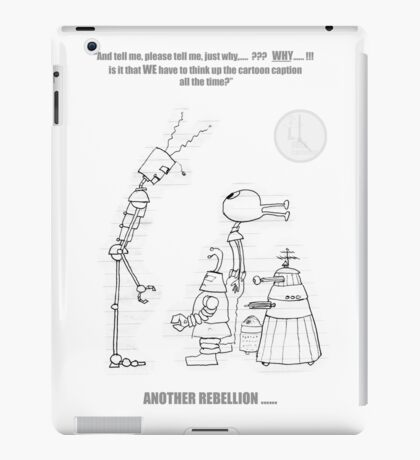 The Robot Forments Rebellion Against The Artist iPad Case/Skin