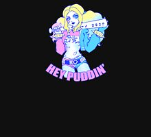 Hey Puddin' Unisex T-Shirt