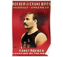 Poster 1890s Roeber and Crane Bros Vaudeville Athletic Co Ernst Roeber champion of the world wrestling poster 1898 Poster