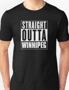 Straight outta Winnipeg! T-Shirt