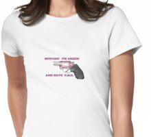 PMS Gun Warning Womens Fitted T-Shirt