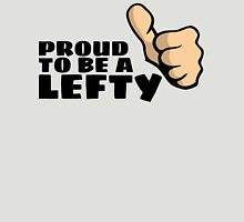 Proud to be a Lefty Unisex T-Shirt
