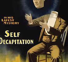 Poster 1890s  …trialsanderrors Kellar self decapitation magician poster 1897 by wetdryvac
