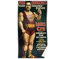 Poster 1890s Louis Cyr strongest man on earth 1898 Poster