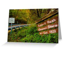 This Way to Rabbit Hash Greeting Card
