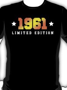 1961 Limited Edition Birthday Shirt T-Shirt