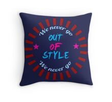 Taylor Swift - Style - 'We Never Go Out Of Style' Throw Pillow